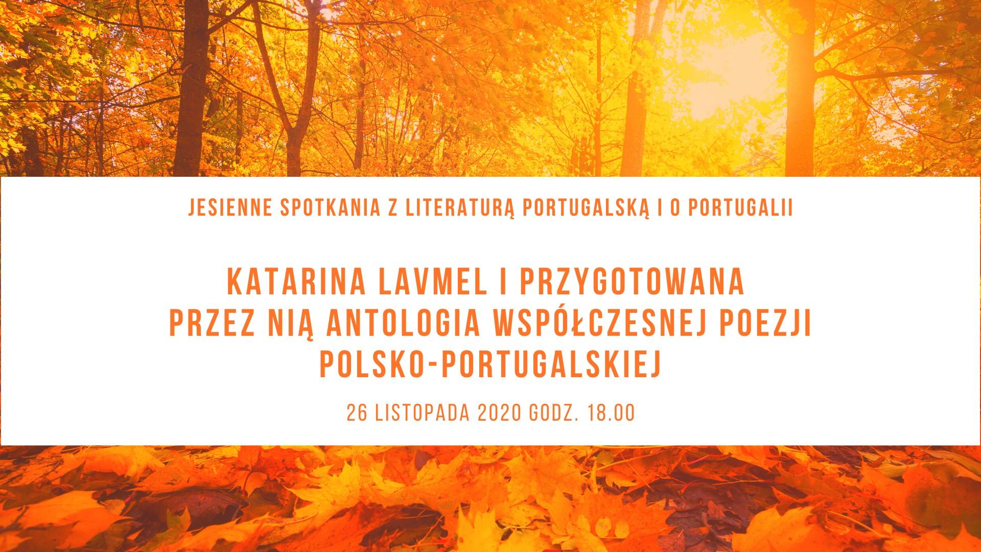 "Encontros de outono com literatura portuguesa  ""My Lisbon Story"" Katowice 2020"